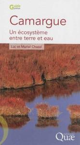 Camargue, un écosysteme etre terre et eau Luc et Muriel  Chazel